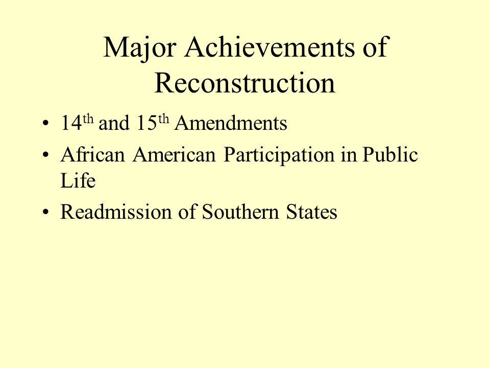 Major Achievements of Reconstruction