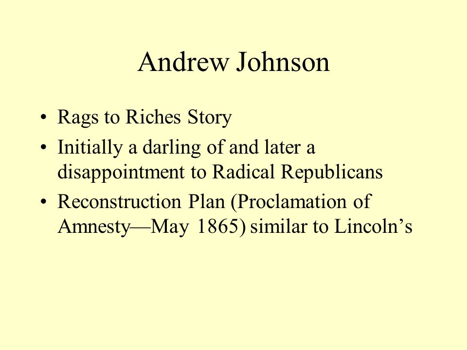 Andrew Johnson Rags to Riches Story