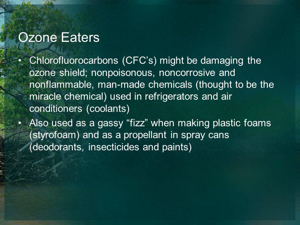Ozone Eaters