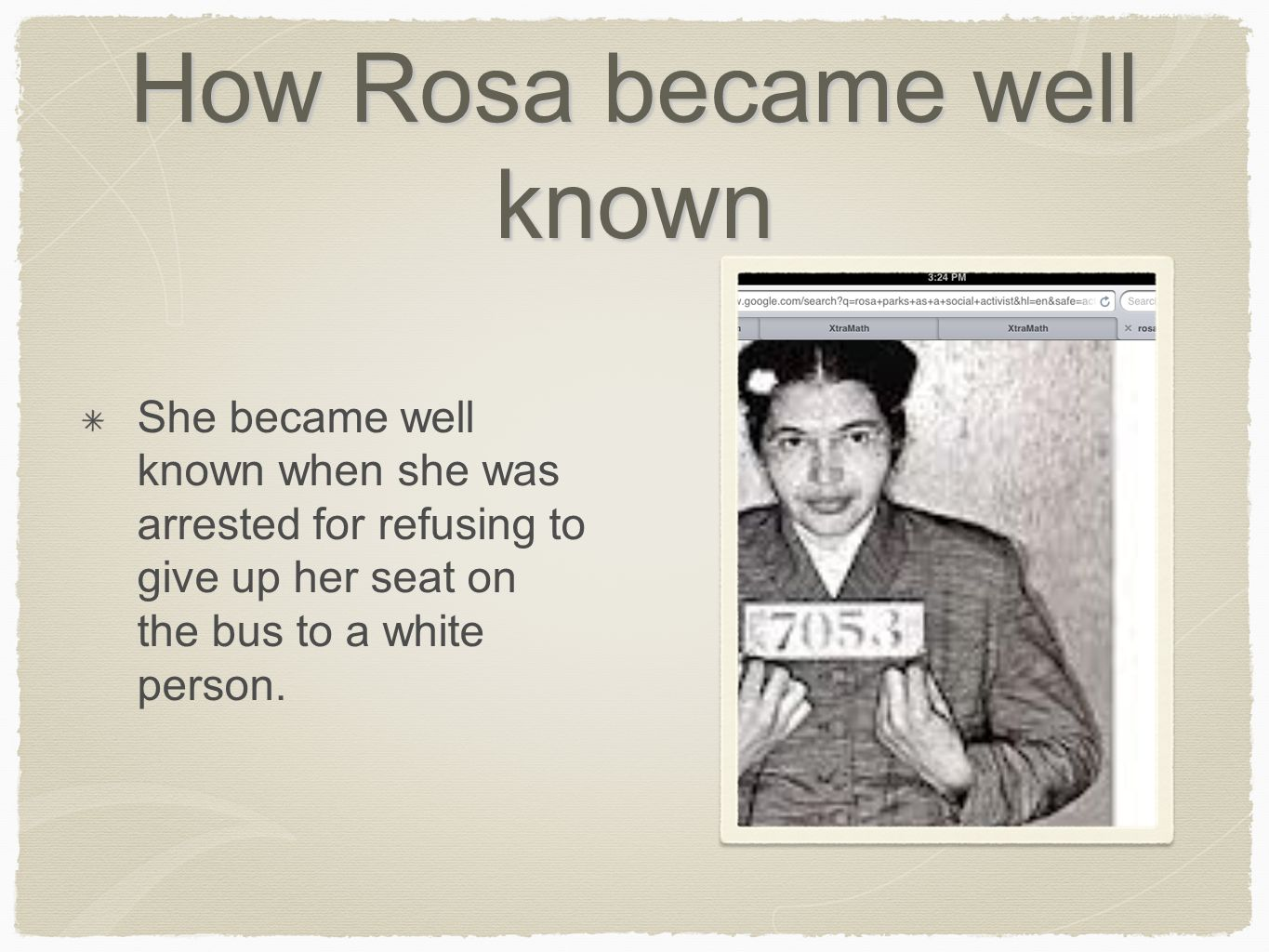 How Rosa became well known