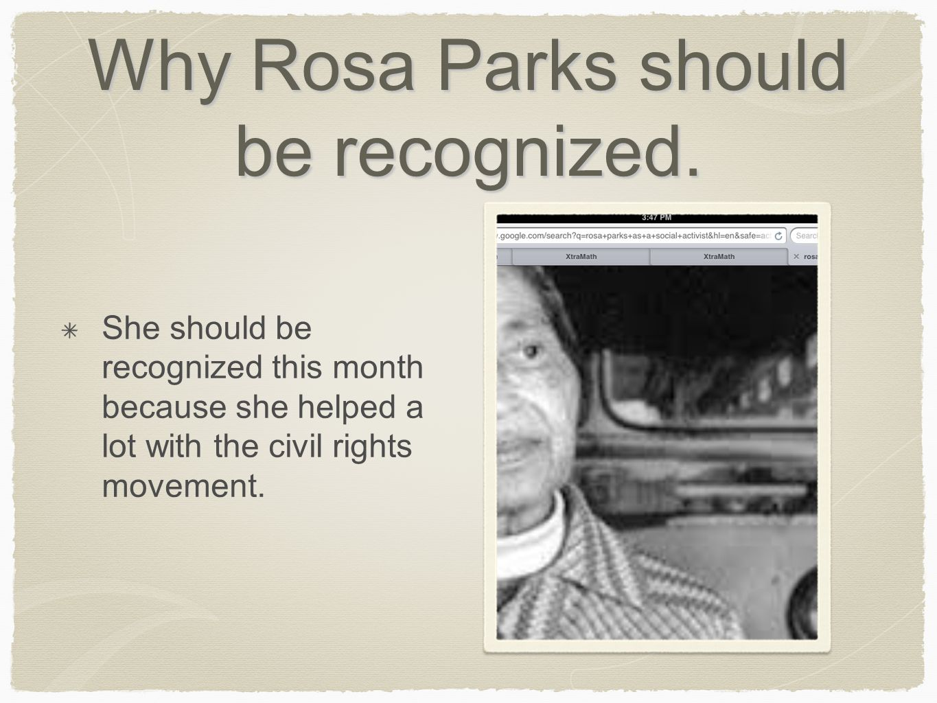 Why Rosa Parks should be recognized.