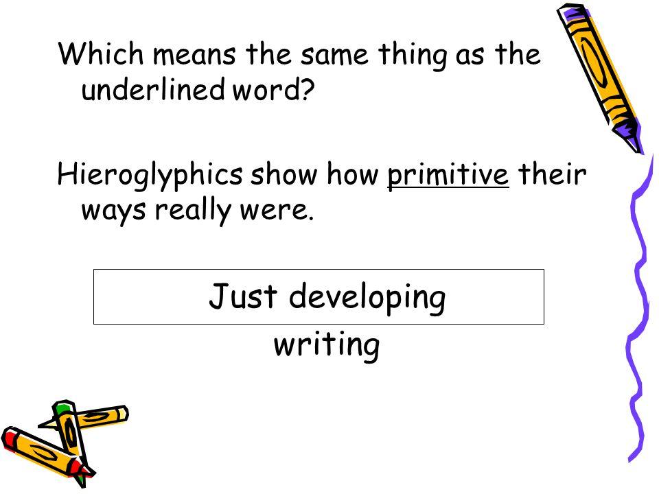 Just developing writing