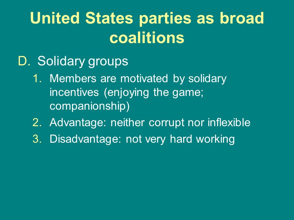 United States parties as broad coalitions
