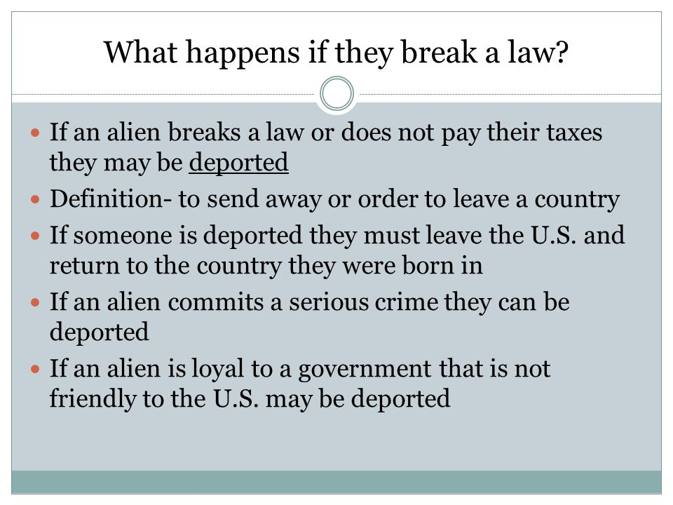 What happens if they break a law