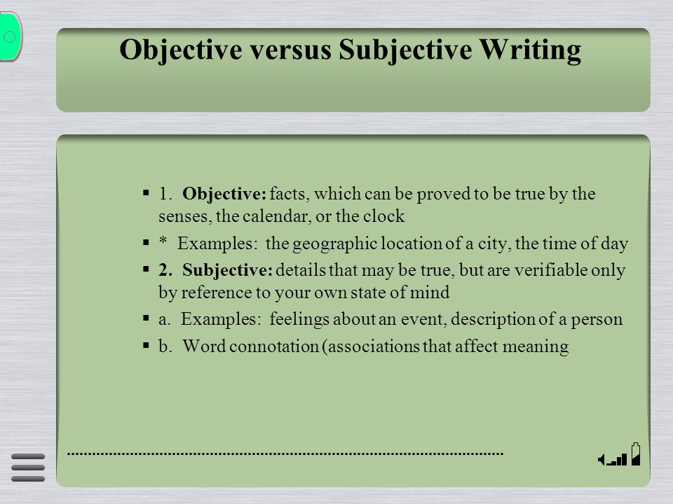 Objective versus Subjective Writing