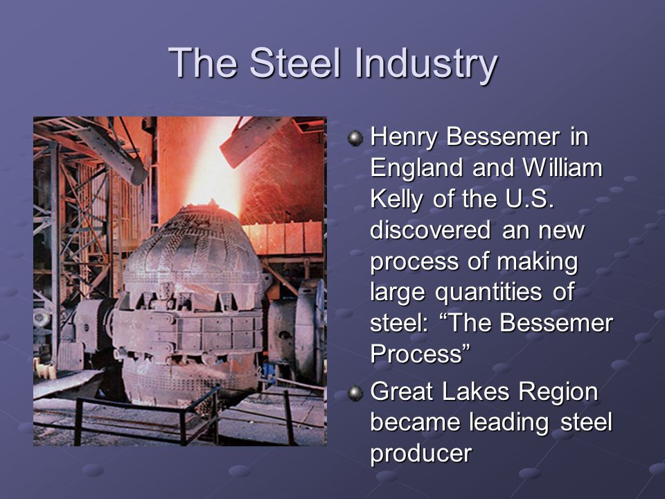 The Steel Industry