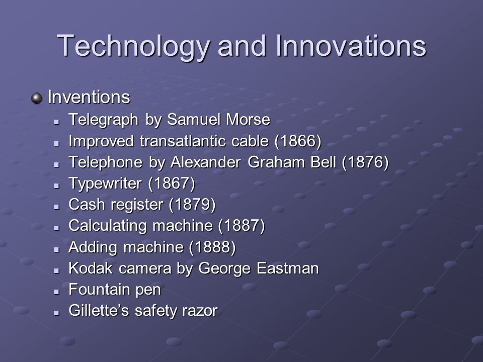 Technology and Innovations