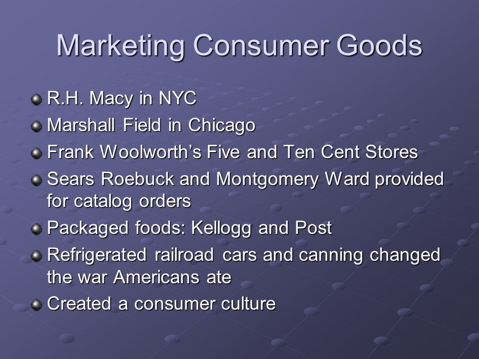 Marketing Consumer Goods