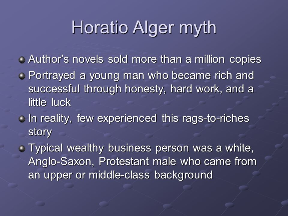 Horatio Alger myth Author's novels sold more than a million copies
