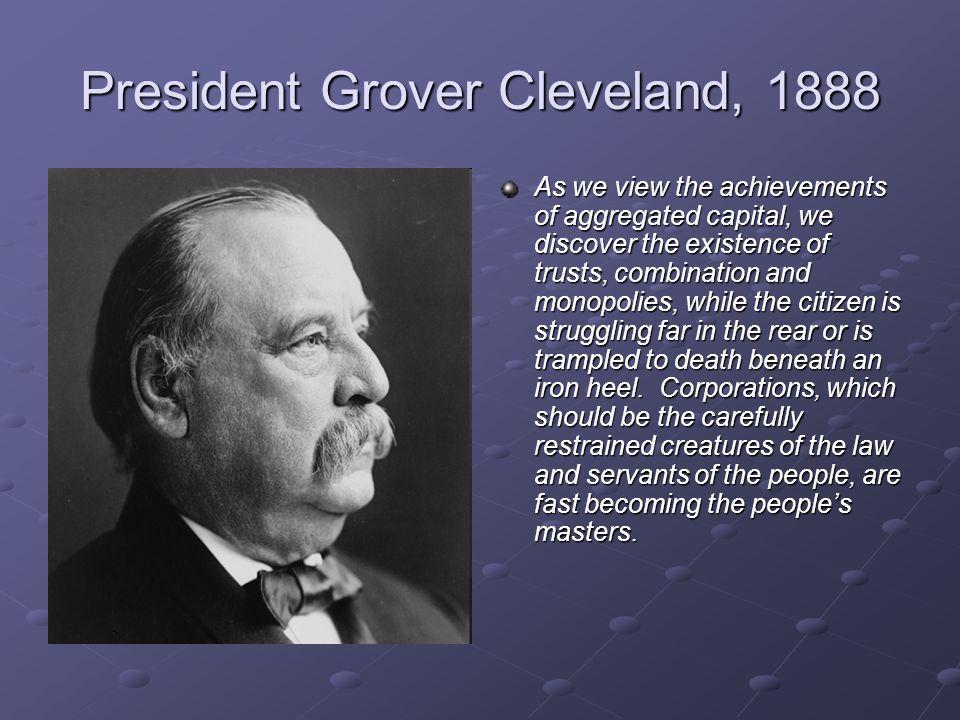 President Grover Cleveland, 1888