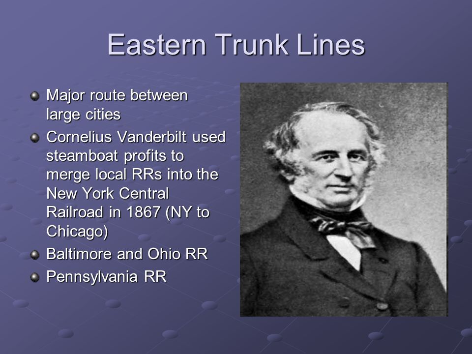 Eastern Trunk Lines Major route between large cities