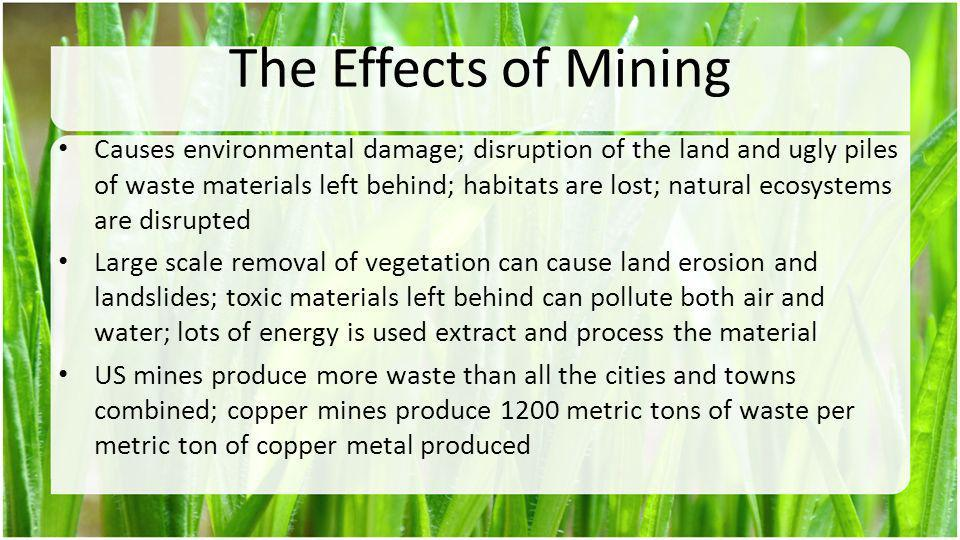 The Effects of Mining