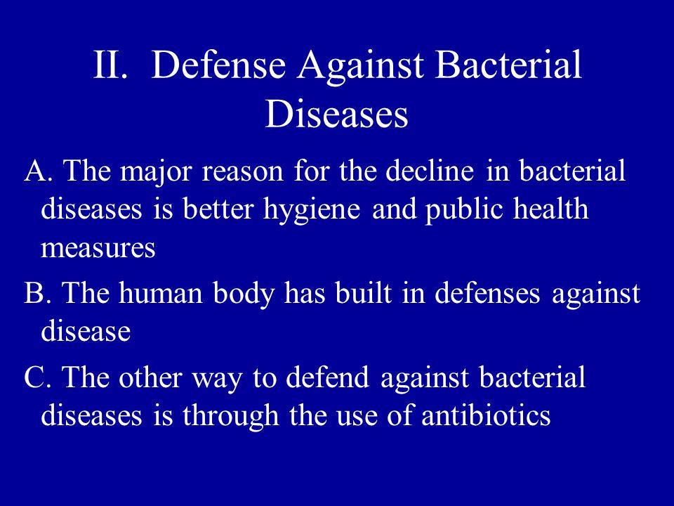 II. Defense Against Bacterial Diseases