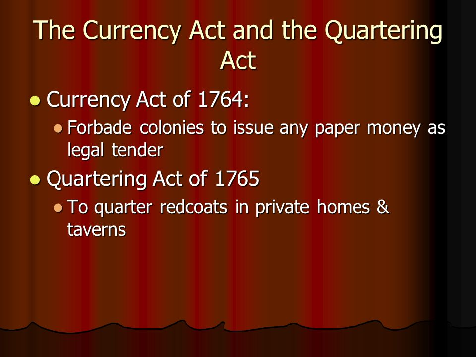 The Currency Act and the Quartering Act