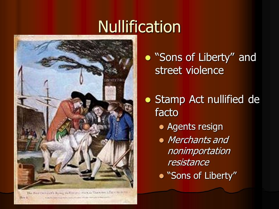 Nullification Sons of Liberty and street violence