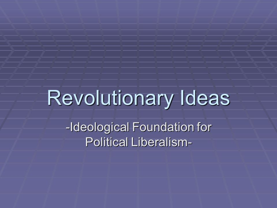 -Ideological Foundation for Political Liberalism-