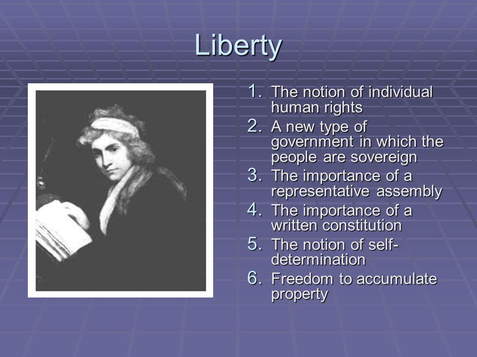 Liberty The notion of individual human rights