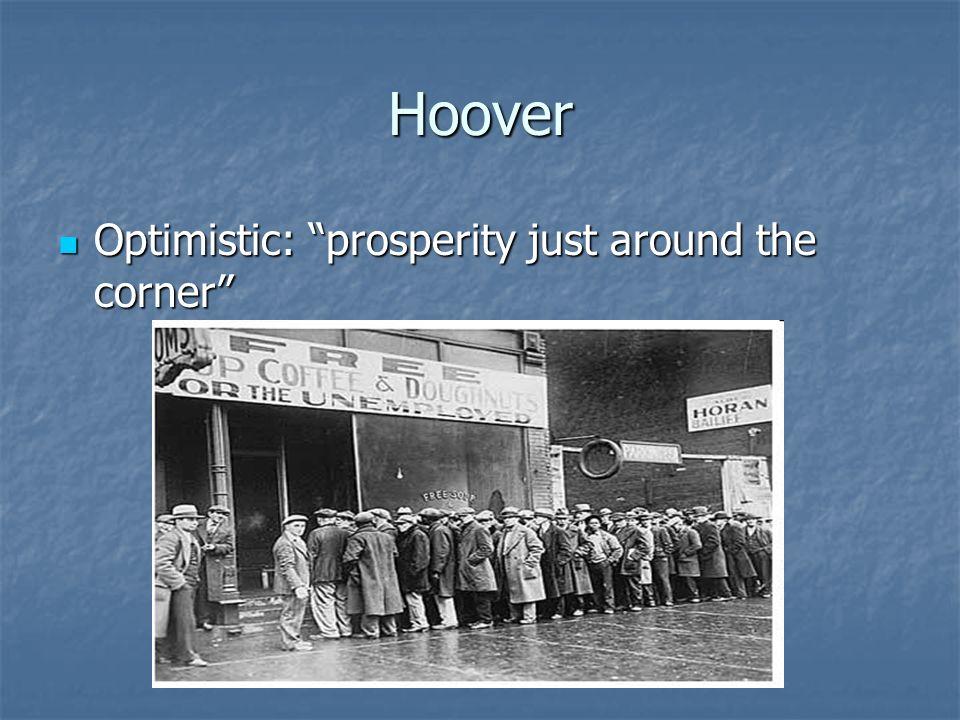 Hoover Optimistic: prosperity just around the corner