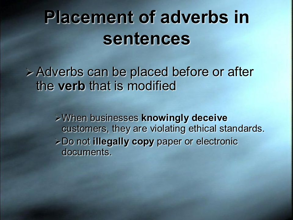 Placement of adverbs in sentences