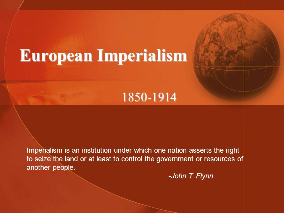 European Imperialism 1850-1914