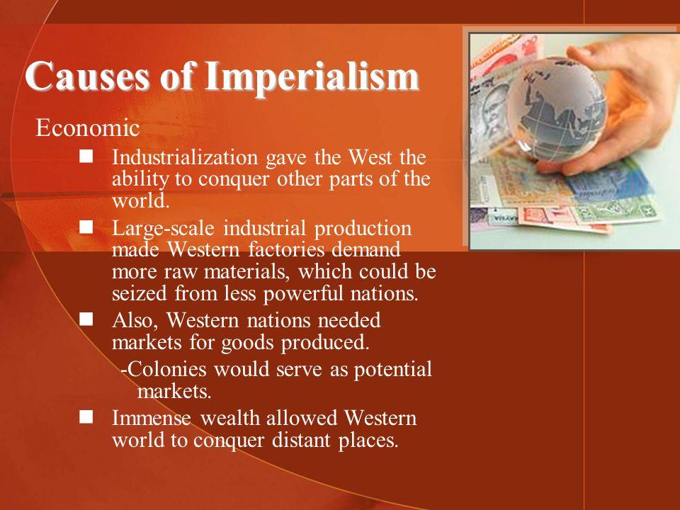 Causes of Imperialism Economic