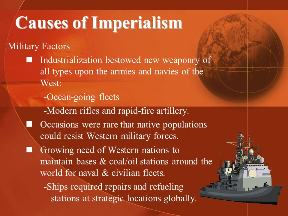 causes of new imperialism Because it's a mutually beneficial situation for all parties much like pax romana  of antiquity, in which a dominant roman empire oversaw a lengthy period of.
