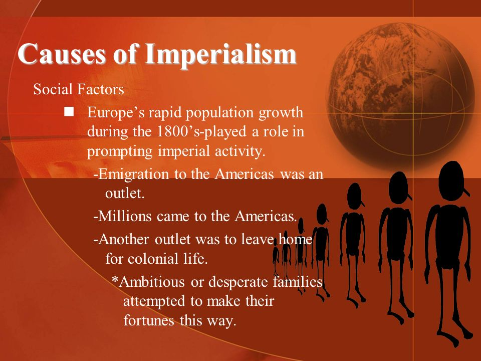 Causes of Imperialism Social Factors