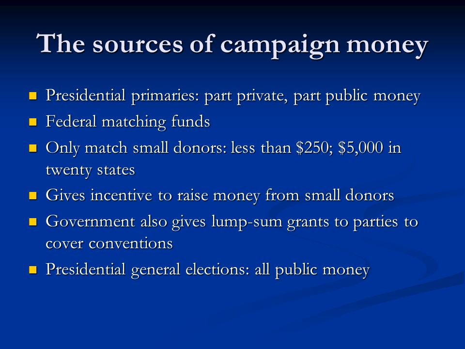 The sources of campaign money
