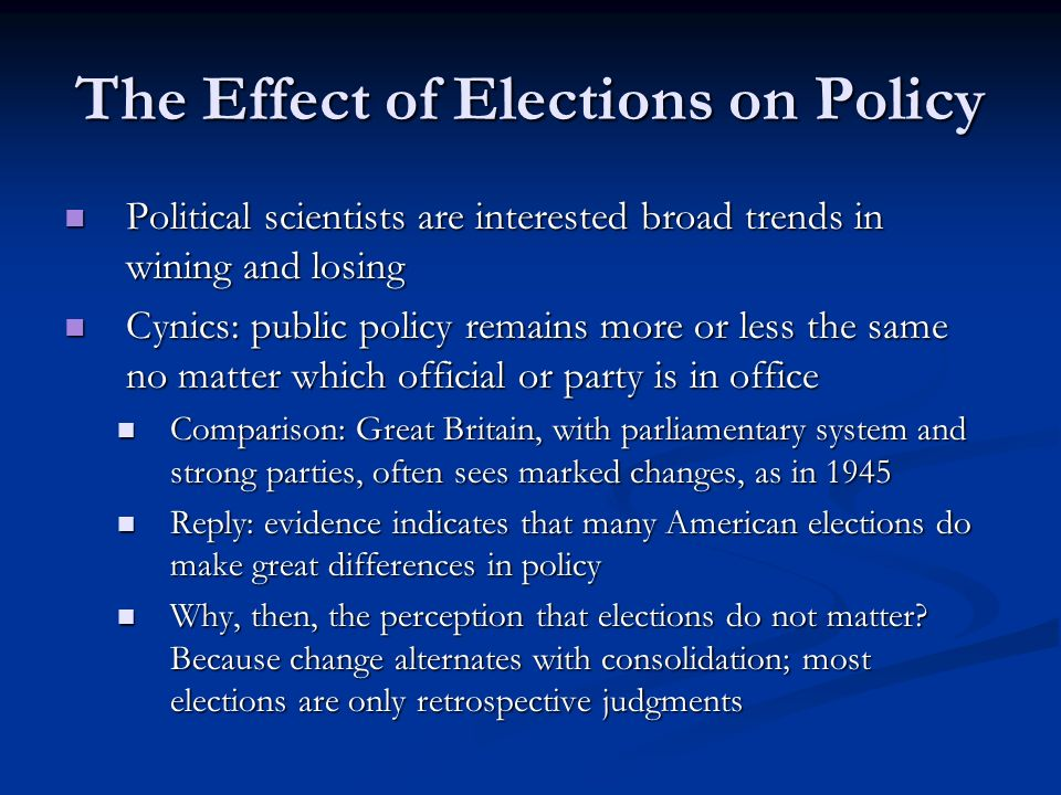 The Effect of Elections on Policy