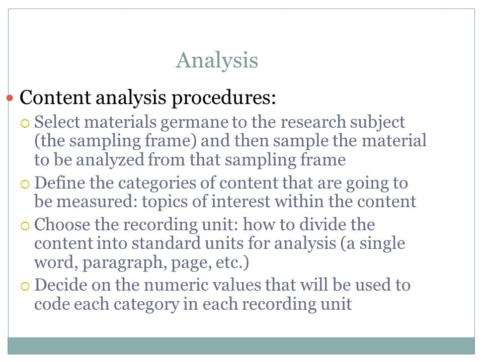 Analysis Content analysis procedures: