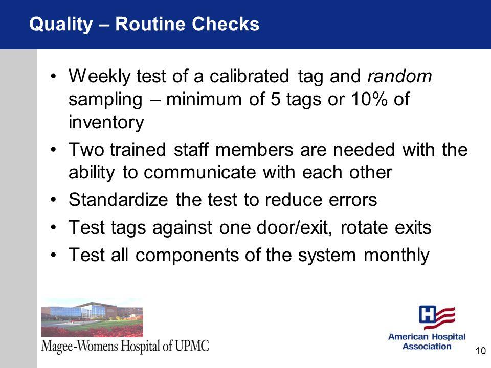 Quality – Routine Checks
