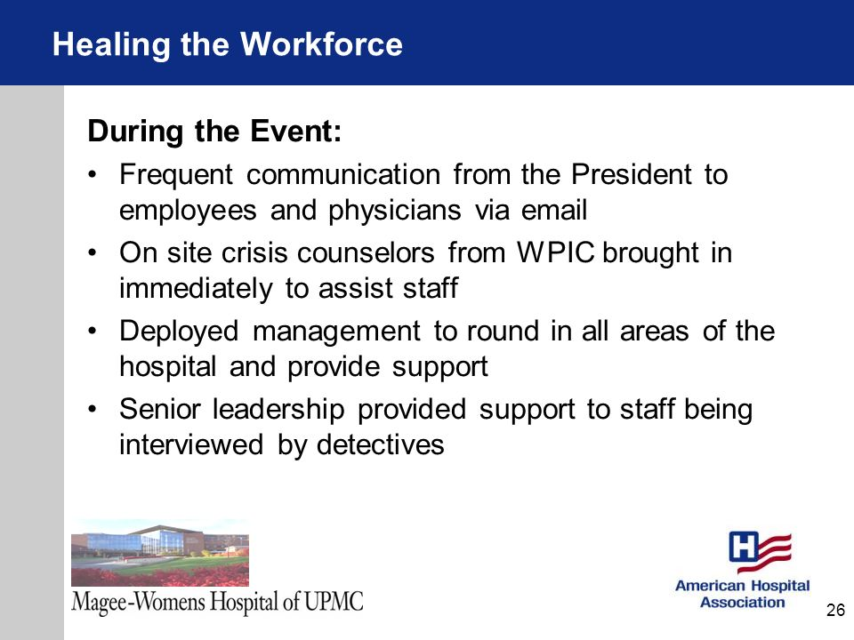 Healing the Workforce During the Event:
