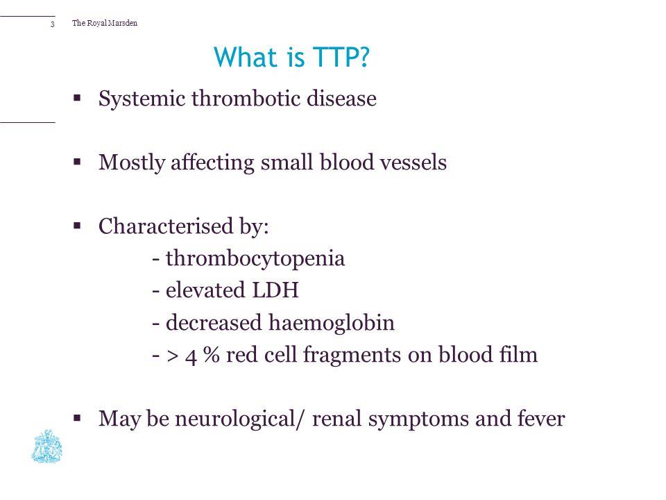 thrombotic thrombocytopenic purpura