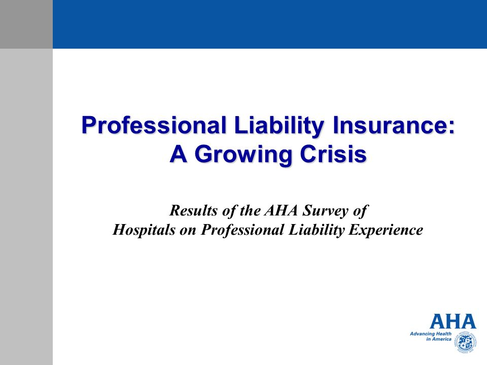 Professional Liability Insurance: A Growing Crisis
