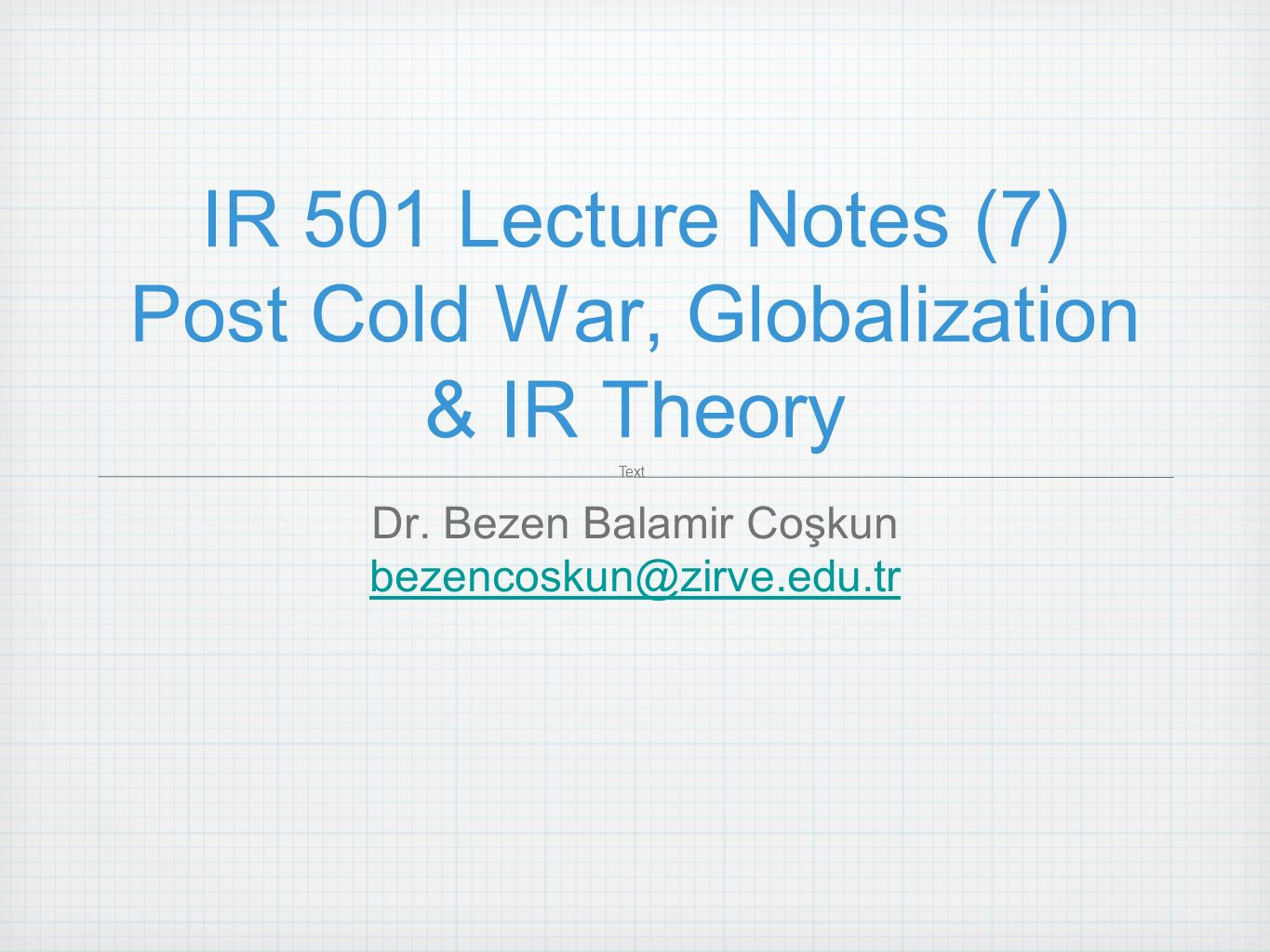 globalization and the post cold war order Globalization and the cold war : the communist dimension  cold war, globalization, unite d states, europe, communism  3  economic integration in the forms of the new order and the greater .