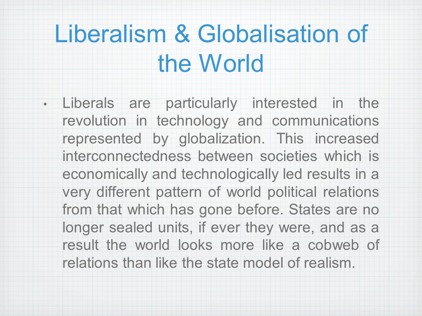 liberalism in post cold war scenario Multilateralism and post-cold war us foreign policy  what does multilateralism mean formal conception states interact in regular pattern guided by generalized principles of conduct — ie, principles which specify appropriate conduct for a class of actions, without regard to the particularistic interests of the parties or the strategic exigencies at the time.