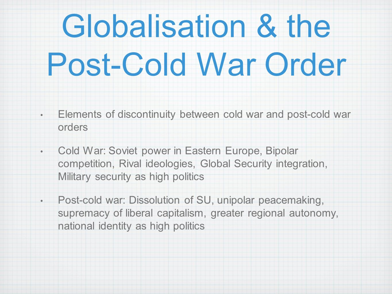 globalization the post cold war After a post-cold war decline, global military spending rose in 2000 to $800 billion.