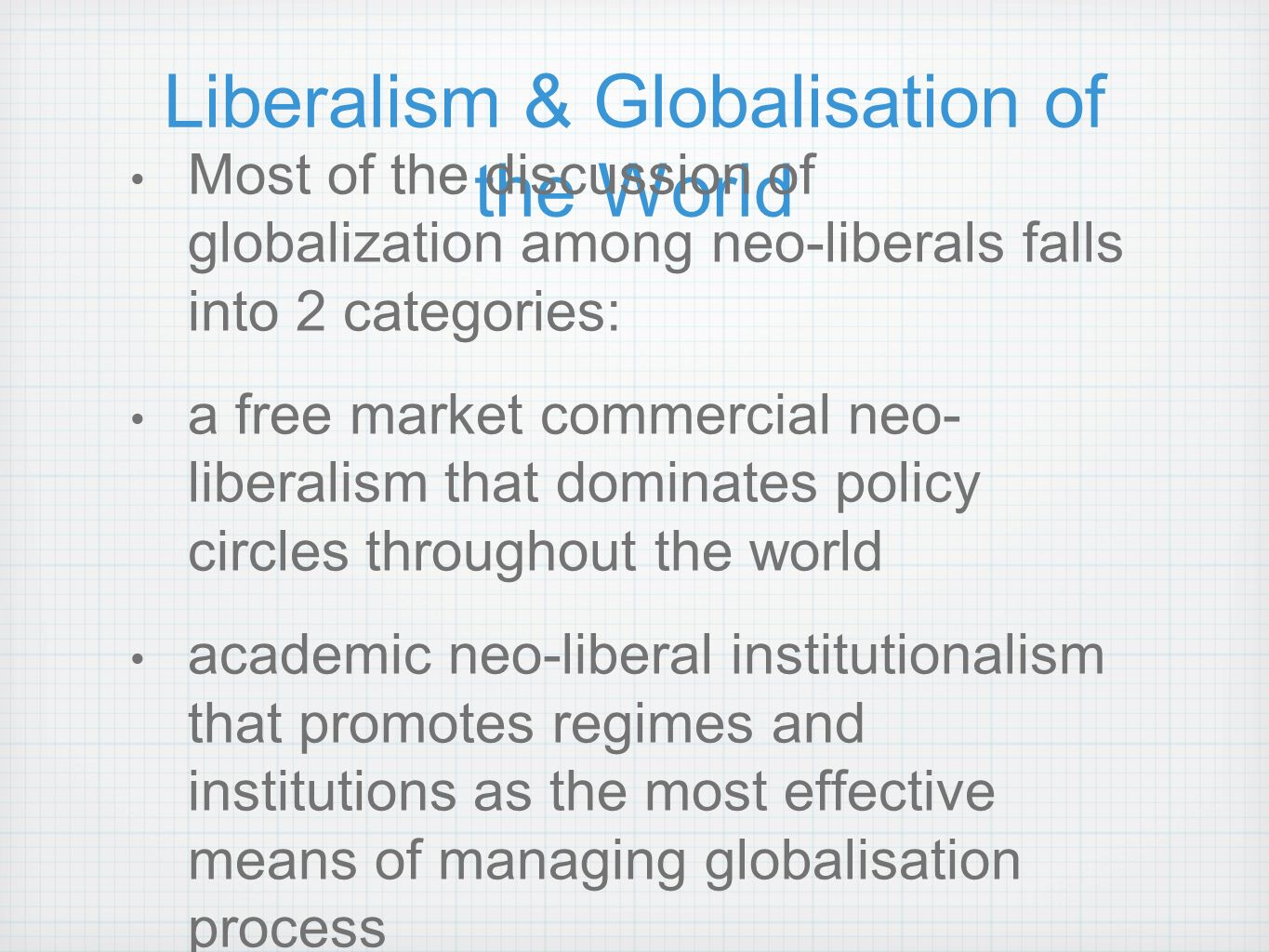 a discussion on the process of globalization Process is not a sign of disapproval  72 discussion of common measures of  inequality  economies goes hand in hand with the process of globalization.