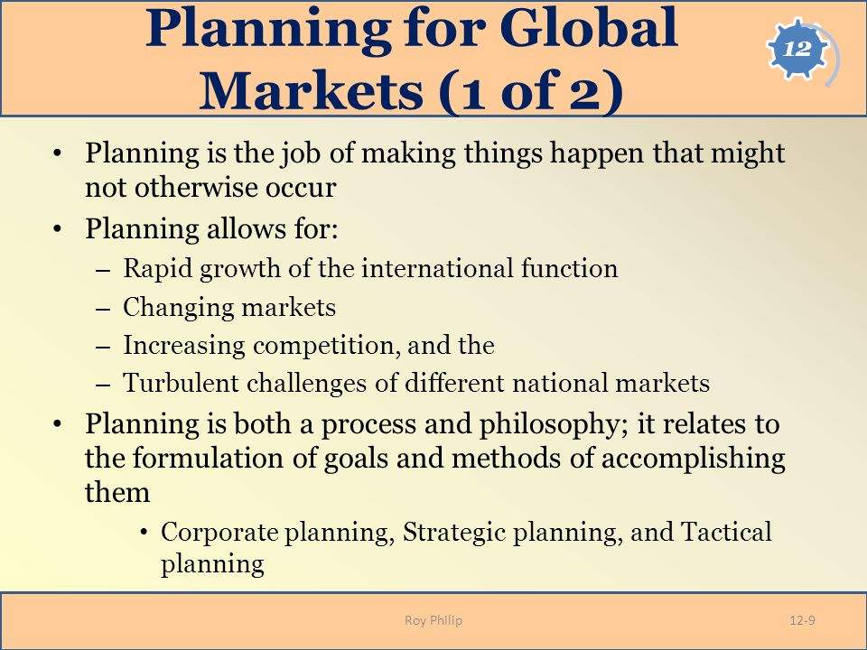 strategic planning for international markets Portfolio planning and corporate-level strategy  types of international strategies  be made in various markets, but a global strategy stresses the need to gain .