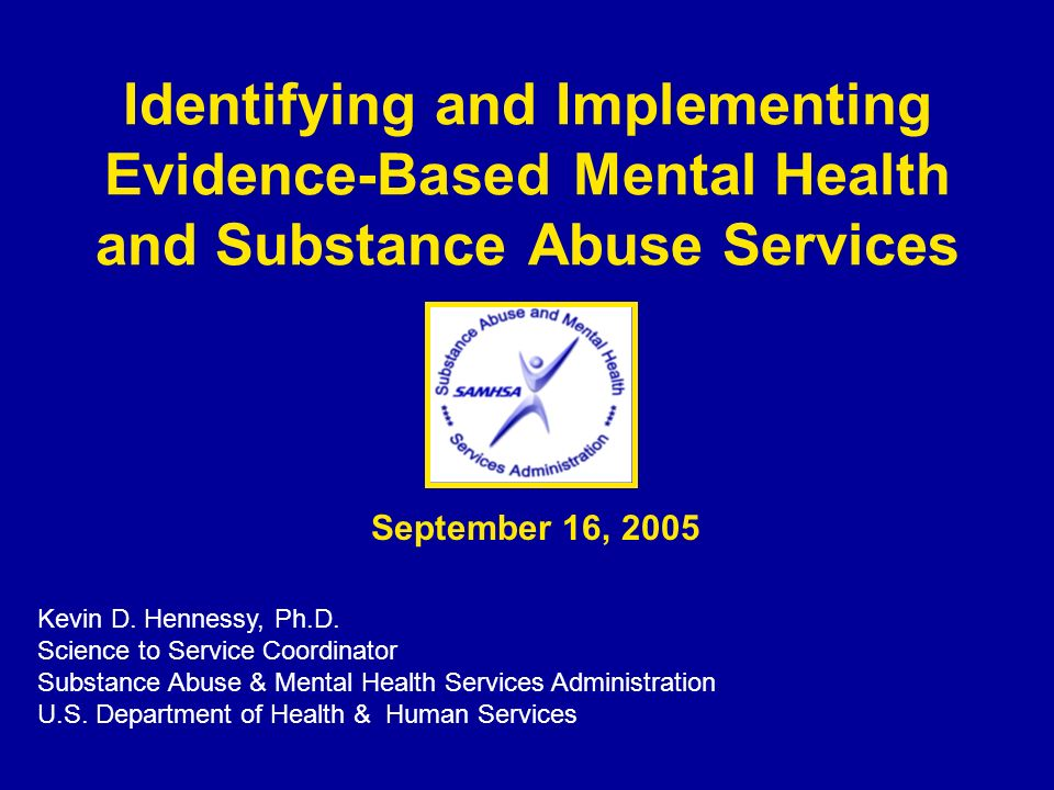 Identifying and Implementing Evidence-Based Mental Health and Substance Abuse Services