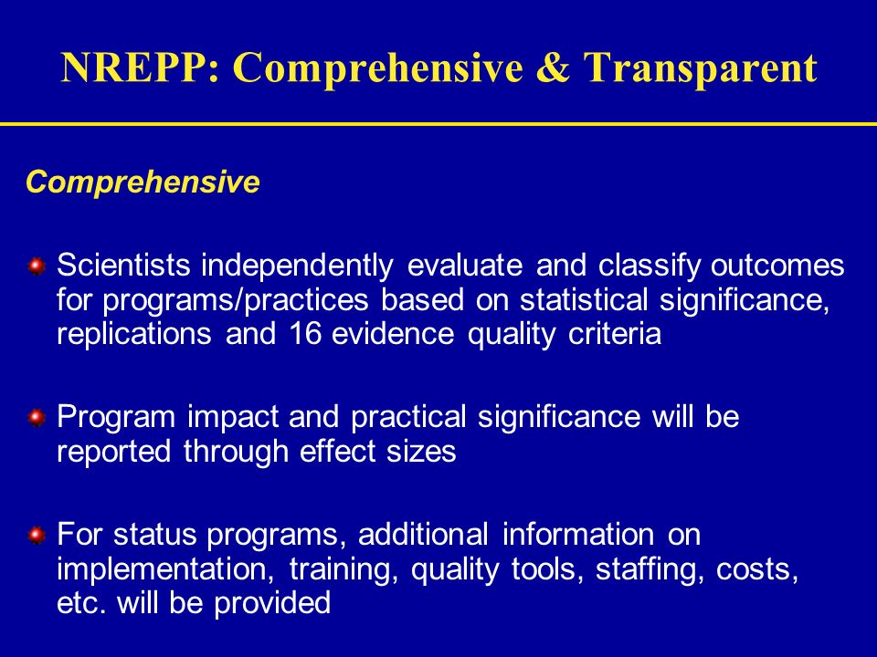 NREPP: Comprehensive & Transparent