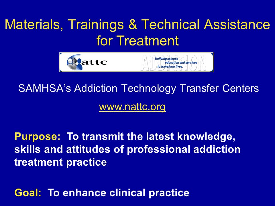 Materials, Trainings & Technical Assistance for Treatment