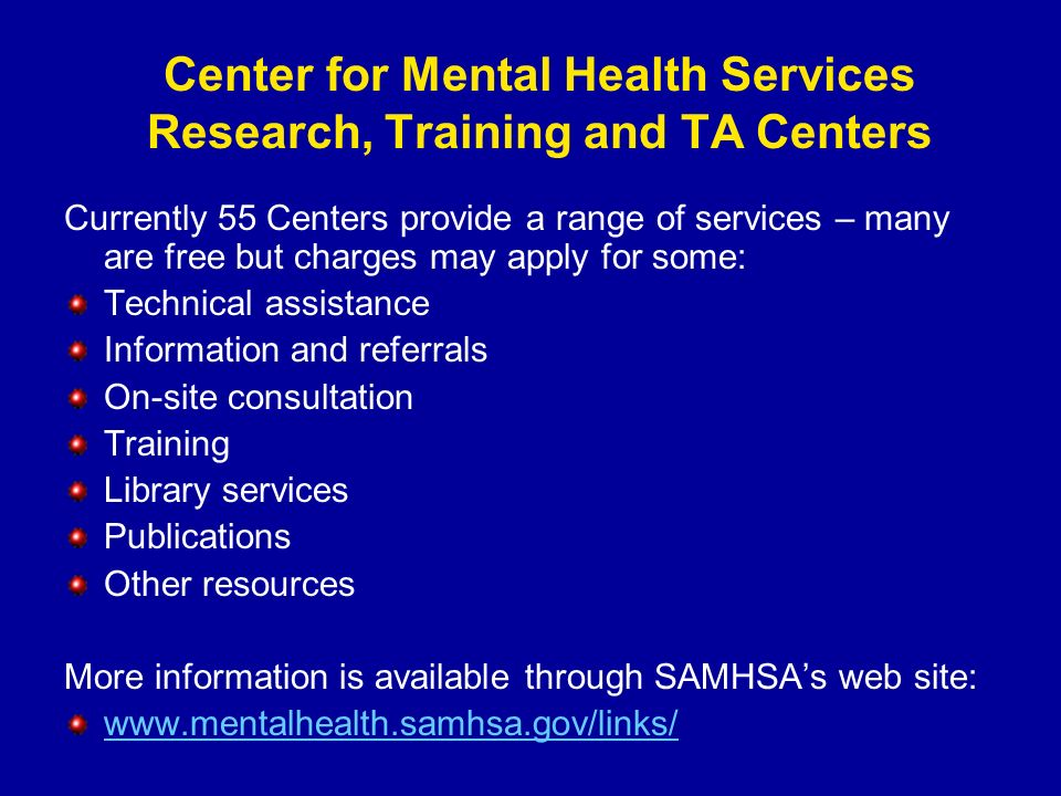 Center for Mental Health Services Research, Training and TA Centers