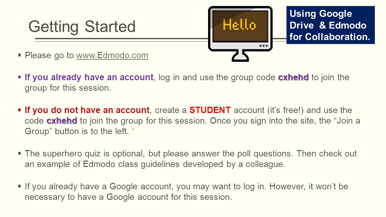 Getting Started Using Google Drive & Edmodo for Collaboration