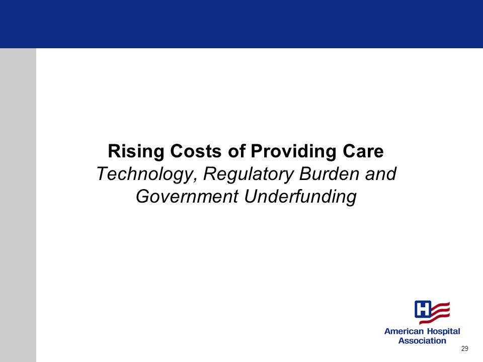 Rising Costs of Providing Care Technology, Regulatory Burden and Government Underfunding