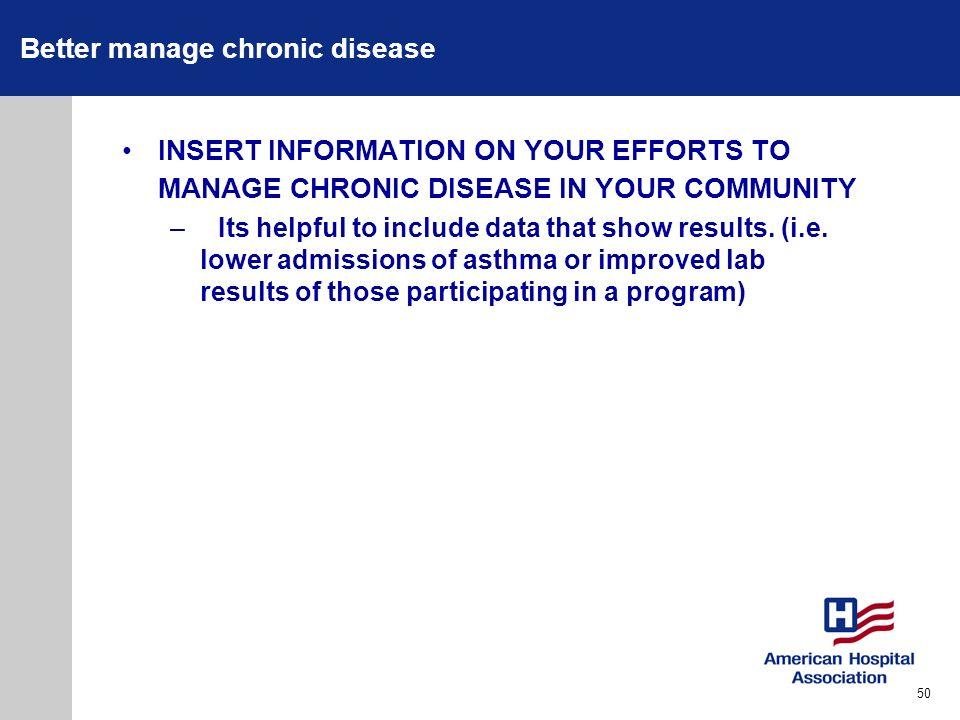 Better manage chronic disease