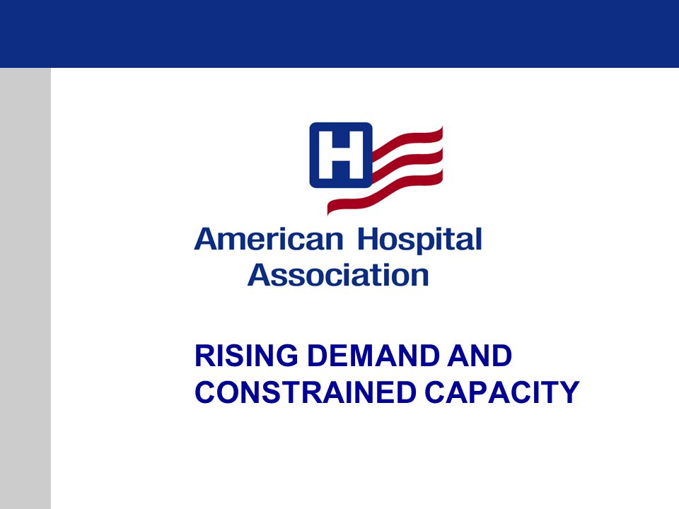 RISING DEMAND AND CONSTRAINED CAPACITY