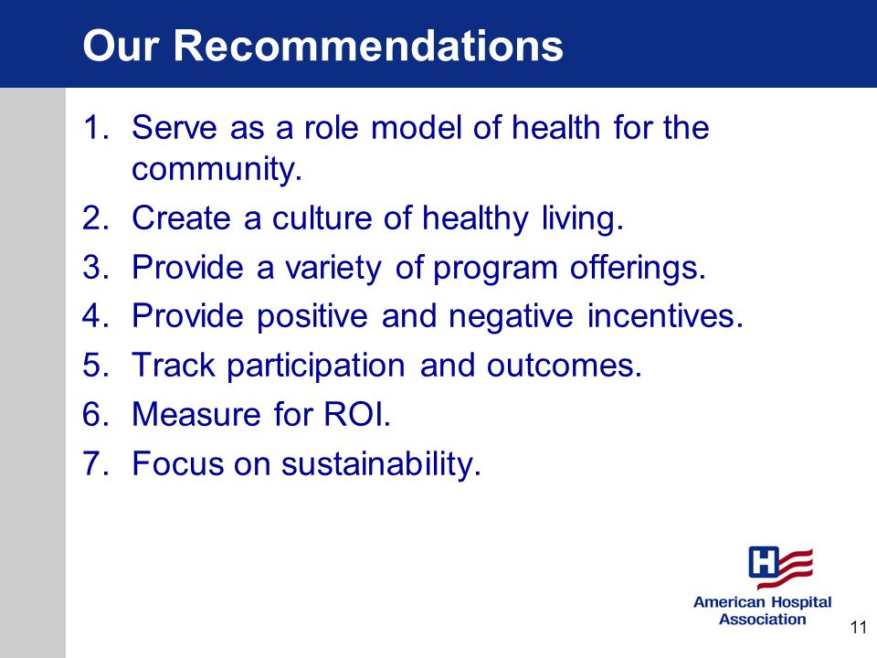Our Recommendations Serve as a role model of health for the community.