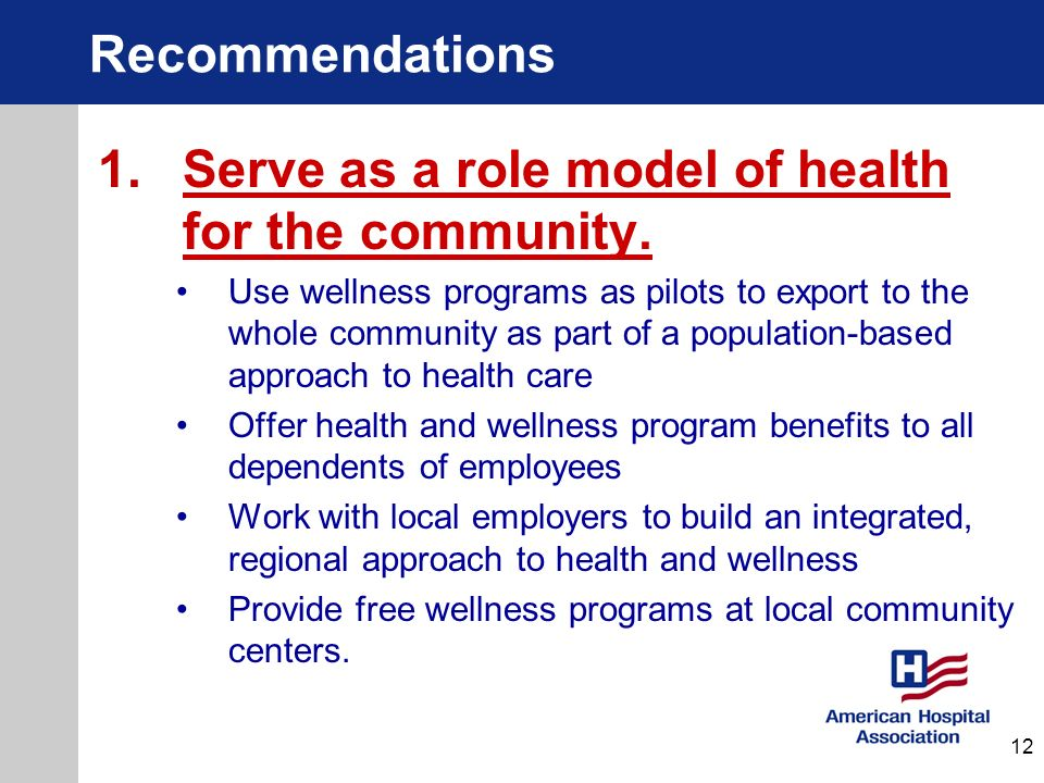 Serve as a role model of health for the community.