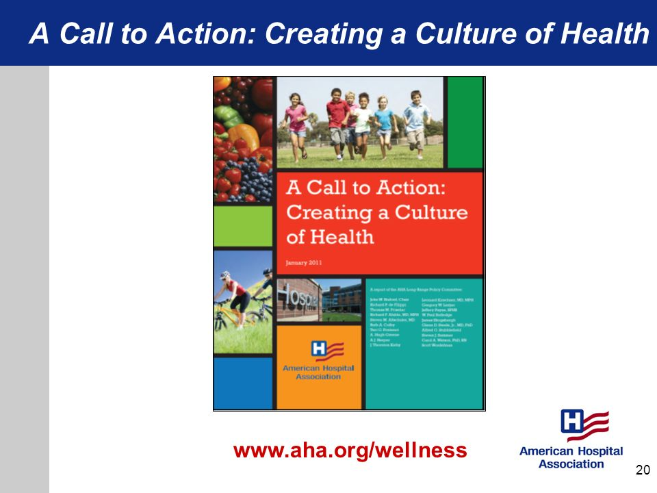 A Call to Action: Creating a Culture of Health